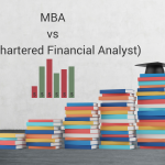 MBA vs. CFA (Chartered Financial Analyst)