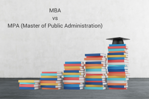 MBA vs. MPA (Master of Public Administration)