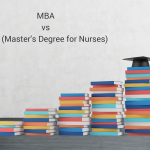 MBA vs MSN (Master Degree for Nurses)