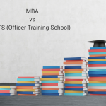 MBA vs OTS (Officer Training School)