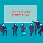 How To Prepare For The GMAT In 1 Month