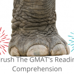 How to Crush the GMAT's Reading Comprehension?